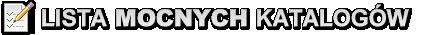 Lista katalogów, spis katalogów. Lista mocnych katalogów
